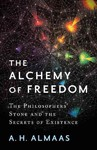 The Alchemy of Freedom - A. H. Almaas (Paperback)