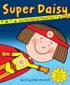 Super Daisy - Kes Gray (Paperback)