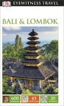 DK Eyewitness Travel Guide: Bali & Lombok (Paperback)