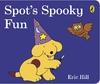 Spot's Spooky Fun - Eric Hill (Board book)