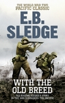 With the Old Breed - Eugene B. Sledge (Paperback)