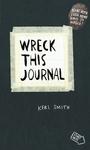 Wreck This Journal - Keri Smith (Paperback)
