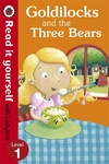 Goldilocks and the Three Bears - Read It Yourself With Ladybird (Paperback)