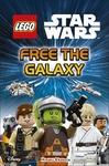 Lego Star Wars Free the Galaxy - Dk (Hardcover)