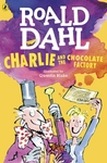 Charlie and the Chocolate Factory - Roald Dahl (Paperback)