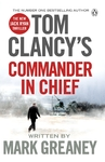 Tom Clancy's Commander-In-Chief - Mark Greaney (Paperback)