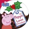 Peppa Loves Christmas (Board book)