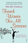 French Women For All Seasons - Mireille Guiliano (Paperback)