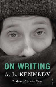 On Writing - A. L. Kennedy (Paperback) - Cover