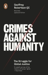 Crimes Against Humanity - Geoffrey, Qc Robertson (Paperback)