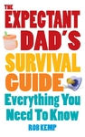 Expectant Dad's Survival Guide - Rob Kemp (Paperback)
