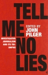 Tell Me No Lies - John Pilger (Paperback)
