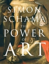 Power of Art - Simon Schama (Paperback)
