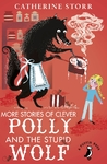 More Stories of Clever Polly and the Stupid Wolf - Catherine Storr (Paperback)