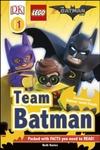 DK Reader Level 1: The LEGO Batman Movie Team Batman - Julia March (Hardcover)