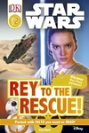 Star Wars Rey to the Rescue! - Lisa Stock (Hardcover) Cover