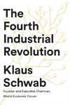 Fourth Industrial Revolution - Klaus Schwab (Paperback)