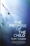 Promise of the Child - Tom Toner (Paperback)
