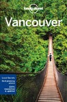 Lonely Planet Vancouver - Lonely Planet (Paperback)
