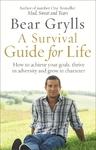 Survival Guide For Life - Bear Grylls (Paperback)