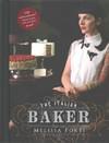 The Italian Baker - Melissa Forti (Hardcover)