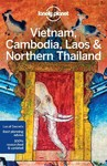 Lonely Planet Vietnam, Cambodia, Laos & Northern Thailand - Lonely Planet (Paperback)