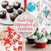 Holiday Cupcakes & Cookies - Hannah Miles (Hardcover)