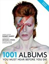 1001: Albums You Must Hear Before You Die - Robert Dimery (Paperback)