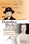 Dorothea Bleek - Jill Weintroub (Paperback)