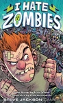 I Hate Zombies (Card Game)
