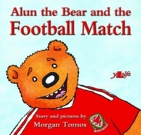 Alun the Bear and the Football Match - Morgan Tomos (Paperback) - Cover