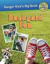 Ranger Rick's Big Book Backyard Fun - Jennifer Bove (Paperback)