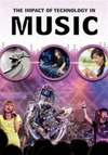 Impact of Technology In Music - Matthew Anniss (Paperback)