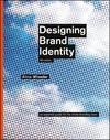 Designing Brand Identity - Alina Wheeler (Hardcover)