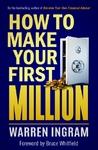 How To Make Your First Million - Warren Ingram (Paperback)