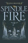 Spindle Fire - Lexa Hillyer (Hardcover)