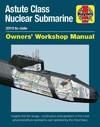 Astute Class Nuclear Submarine - Jonathan Gates (Hardcover)