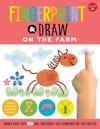 Fingerprint & Draw: On the Farm - Maite Balart (Paperback)