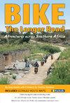 Bike the Longer Road (Paperback)