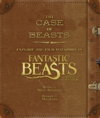 Film Wizardry of Fantastic Beasts and Where to Find Them - Warner Bros. (Hardcover) - Cover