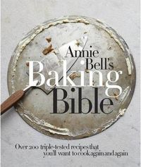 Annie Bells Baking Bible - Annie Bell (Hardcover) - Cover