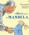 Mr Hare Meets Mr Mandela Afrikaans - Chris van Wyk (Paperback)