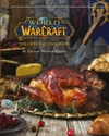 World of Warcraft the Official Cookbook - Chelsea Monroe-Cassel (Hardcover)