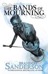 Bands of Mourning - Brandon Sanderson (Paperback)