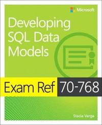 Exam Ref 70-768 Developing Sql Data Models - Stacia Varga (Paperback) - Cover