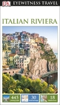 Dk Eyewitness Travel Guide Italian Riviera - Dk Travel (Paperback)