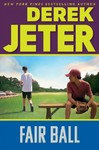 Fair Ball - Derek Jeter (Hardcover)