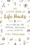 The Little Book of Life Hacks - Yumi Sakugawa (Paperback)