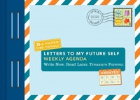 Letters to My Future Self Weekly Agenda - Lea Redmond (Hardcover) - Cover