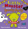 Little Monster and the Spooky Party - Pippa Goodhart (Novelty book)
